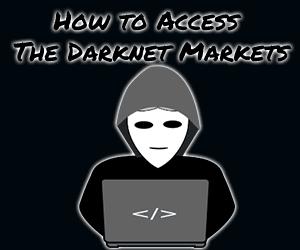 How to access darknet markets